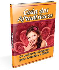 Livro Guia dos Afrodisíacos Os melhores alimentos para estimular a libido