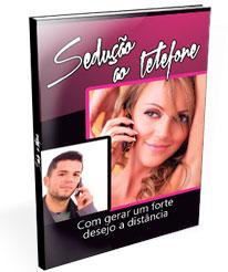 Livro Sedução ao Telefone Como gerar um forte desejo a distância
